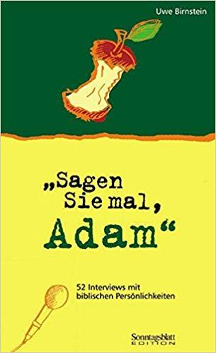 """""""Sagen Sie mal, Adam"""""""