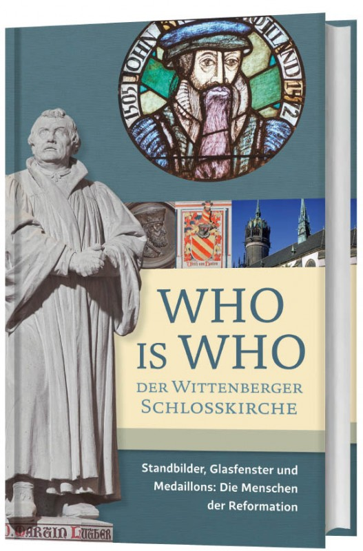 Who is Who der Wittenberger Schlosskirche