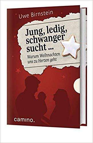 Jung, ledig, schwanger sucht…